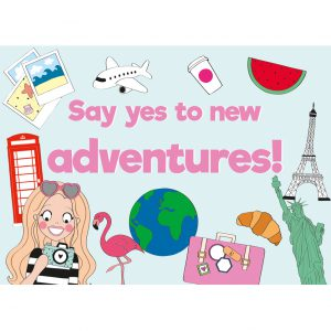 say yes to new adventures quote kaart annesara