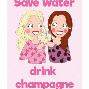 save water drink champagne – kaart quote annesara