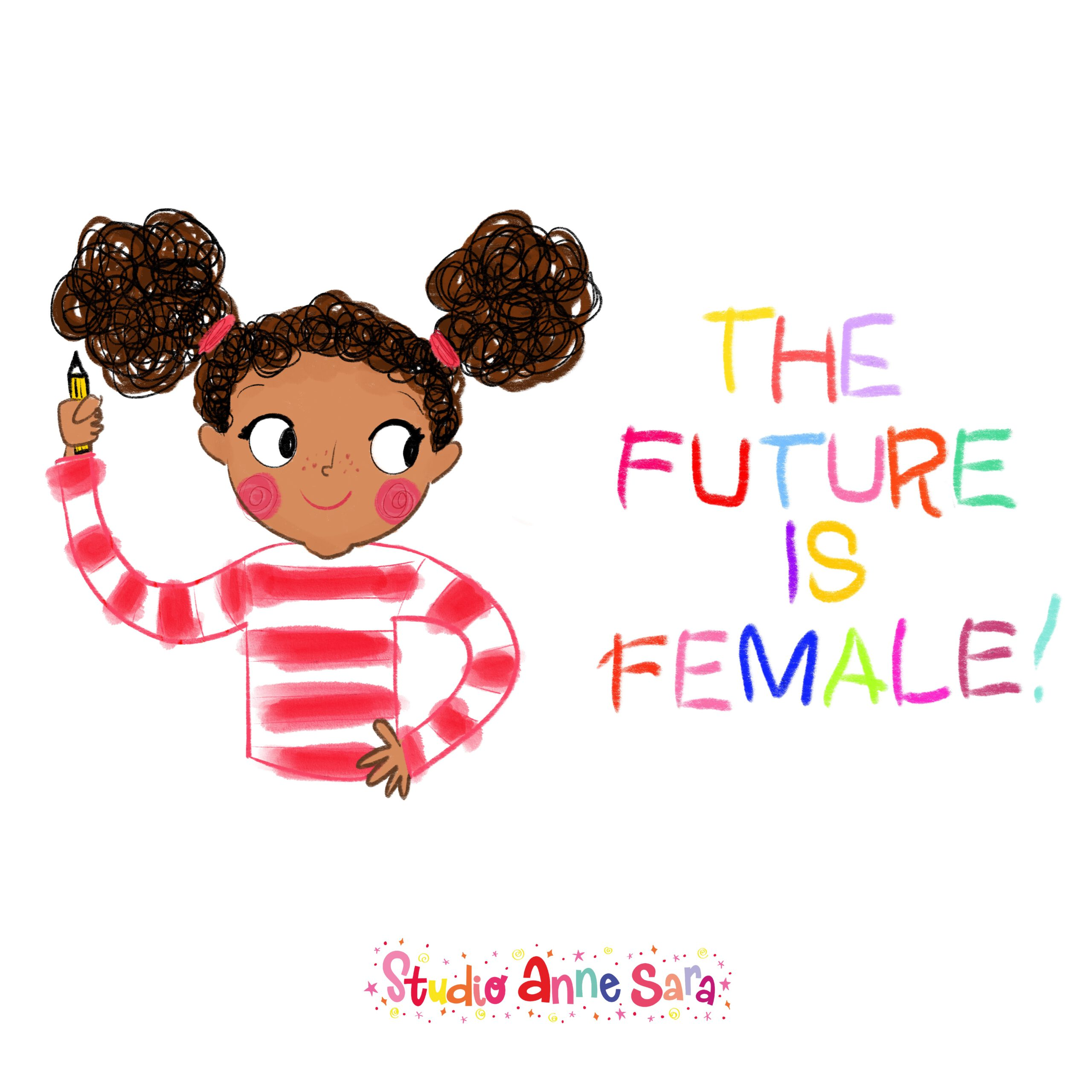 The Fututre is Female